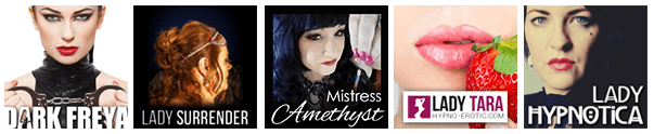 Choose your favorite Erotic Hypnosis Hypnodomme