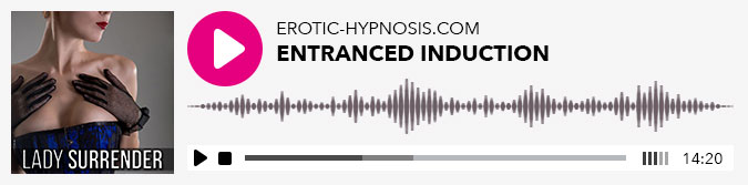 Play Surrender Entranced Induction Erotic Hypnosis for free