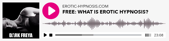 "Play Dark Freya's Hypnosis ""What is erotic hypnosis?"""