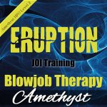 Eruption 2 - Blowjob Therapy