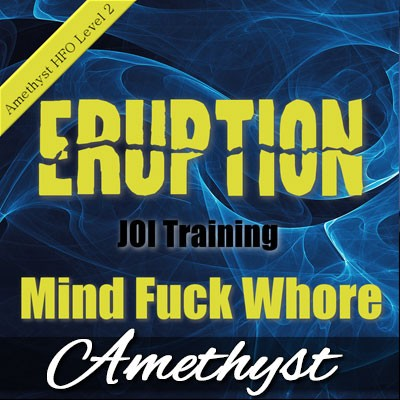 Eruption Level 2 - Mind Fuck Whore