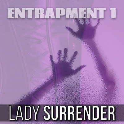 Sissy Training - Entrapment 1 - Your Sissification
