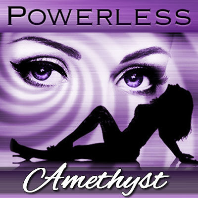 Become completely powerless to your Mistress