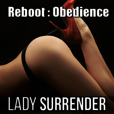 Obey your Goddess, Lady Surrender.