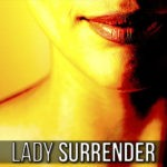 Enjoy Lady Surrender's free erotic hypnosis now!