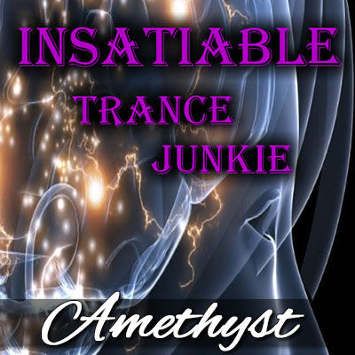 Instabile Trance Junkie - A Free erotic hypnosis by Mistress Amethyst