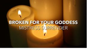Broken for your Goddess - Video Preview