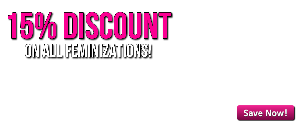 Receive 15% Discount on all erotic Feminization Hypnosis Sessions now!