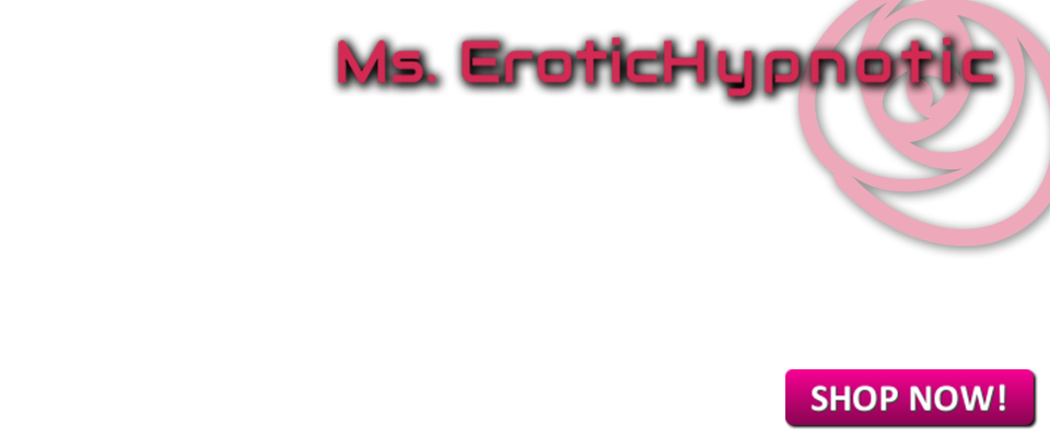 Erotic-Hypnosis.com - The best web-shop for erotic hypnosis!